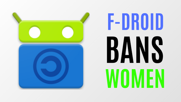 F-Droid Bans Feminist Social Media Site, Spinster, Then Bans Female Dev for Asking Questions
